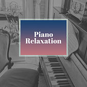Play & Download Piano Relaxation – Mellow Jazz Melodies, Instrumental Music, Ambient Jazz for Restaurant, Simple Piano by Relaxing Jazz Music | Napster