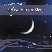Relaxation For Sleep by Gillian Ross