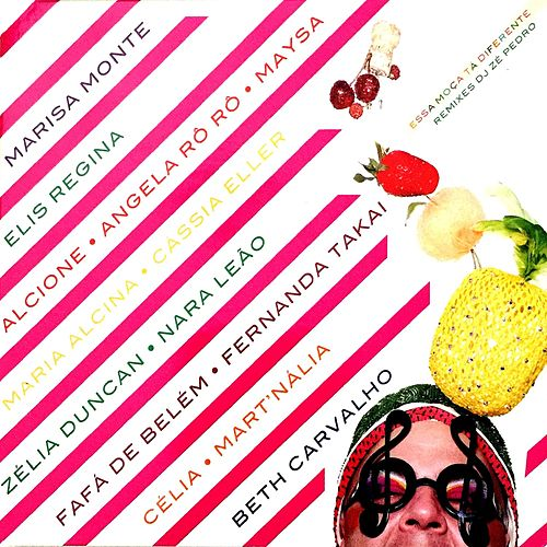 Essa Moça Tá Diferente (Remixes) by Various Artists
