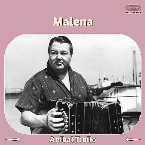Malena by Anibal Troilo