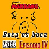 Play & Download Boca Es Boca by Grupo Marrano | Napster