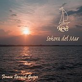 Senora Del Mar by Fermin Spanish Guitar