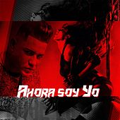 Play & Download Ahora Soy Yo by Baby Lores | Napster