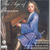 Play & Download Handel & Haydn: The Age of Elegance by Anthony Noble | Napster