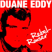 Rebel-Rouser by Duane Eddy