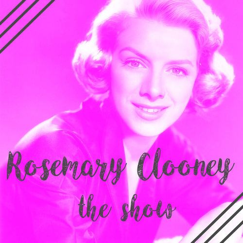 The Show by Rosemary Clooney