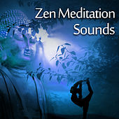 Zen Meditation Sounds – Relaxing New Age Music, Buddha Relaxation, Inner Harmony, Spirit Calmness by Relaxation Meditation Yoga Music