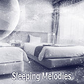 Play & Download Sleeping Melodies – Soft Lullabies fo Easily Falling Asleep, Sleep Music, Relax by Nature Tribe | Napster