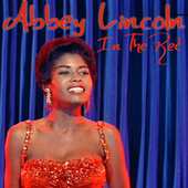 Play & Download In The Red by Abbey Lincoln | Napster