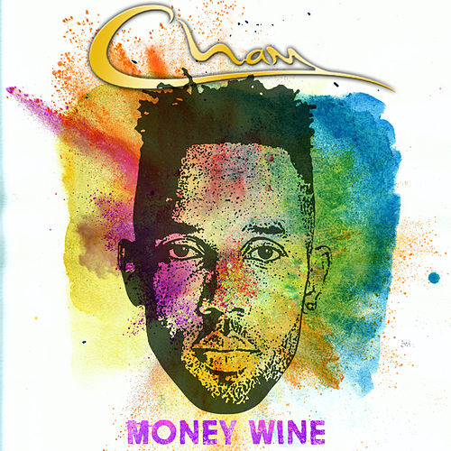 Play & Download Money Wine by Cham | Napster