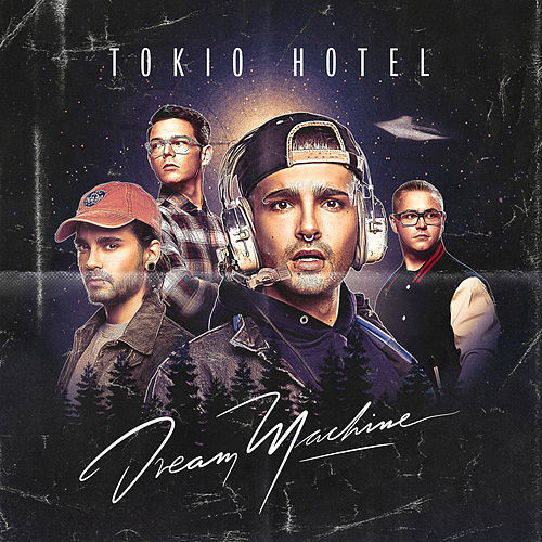 Dream Machine di Tokio Hotel