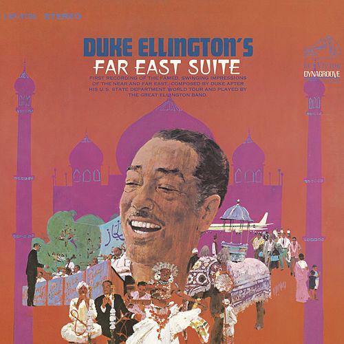 Play & Download Far East Suite by Duke Ellington | Napster