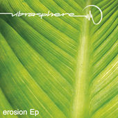 Erosion EP by Vibrasphere
