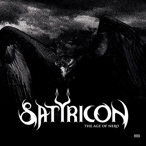 The Age Of Nero by Satyricon