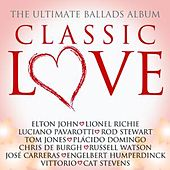 Classic Love / The Ultimate Ballads Album by Various Artists