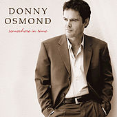 Play & Download Somewhere In Time by Donny Osmond | Napster