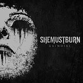 Play & Download Grimoire by She Must Burn   Napster