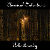 Play & Download Instrumental Intentions: Tchaikovsky by Tchaikovsky (transcription Franck Pourcel) | Napster