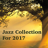 Jazz Collection For 2017 von Various Artists