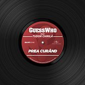 Prea Curând by The Guess Who