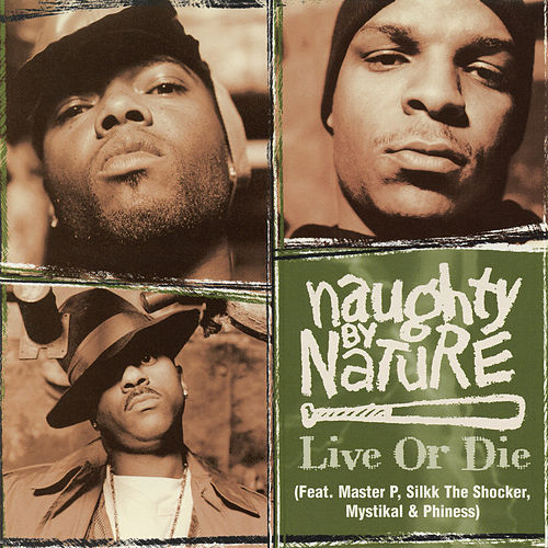 Live or Die von Naughty By Nature