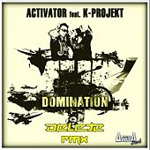 Play & Download Domination (Delete Remix) by Activator | Napster
