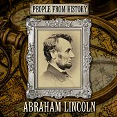 People From History: Abraham Lincoln by Hollywood Actors