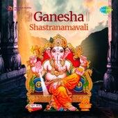Play & Download Ganesha Shastranamavali by Shailendra Bhartti | Napster