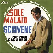 Sole malato - Scriveme by Peppino Gagliardi