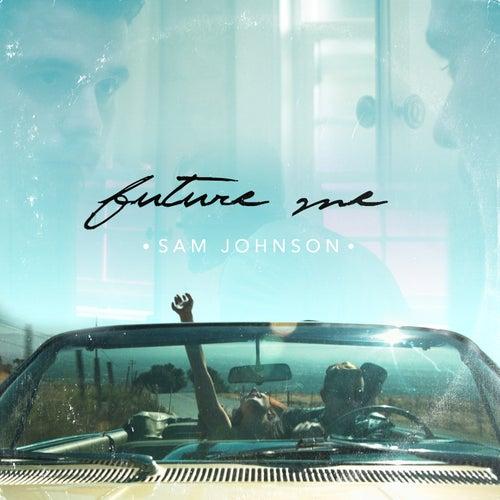 Future Me by Sam Johnson