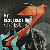 Play & Download My Resurrection (Live) by Daniel Bashta | Napster