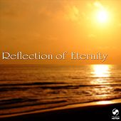 Play & Download Reflection of Eternity by Various Artists | Napster