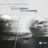 Poulenc, Ravel, Stravinsky & Prokofiev: Works for Violin & Piano by Bruno Canino