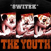 Play & Download Switek by The Youth | Napster