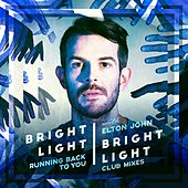 Running Back to You (Club Mixes) by Bright Light Bright Light