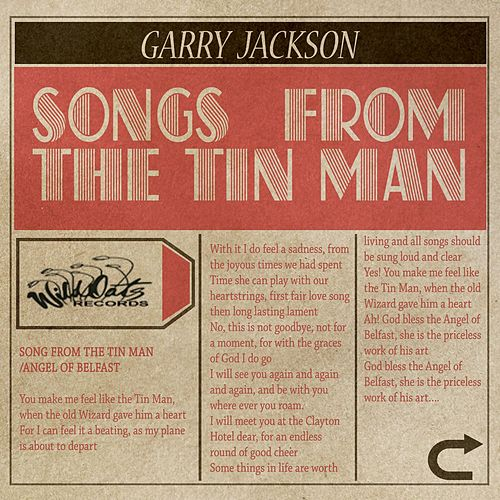 Songs from the Tin Man by Garry Jackson