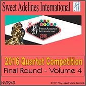 2016 Sweet Adelines International Quartet Competition - Final Round - Volume 4 by Various Artists