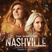 The Music Of Nashville Original Soundtrack Season 5 Volume 1 by Nashville Cast
