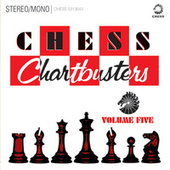 Chess Chartbusters, Vol. 5 von Various Artists
