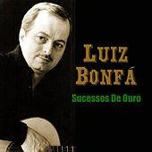 Play & Download Sucessos De Ouro by Luiz Bonfá | Napster