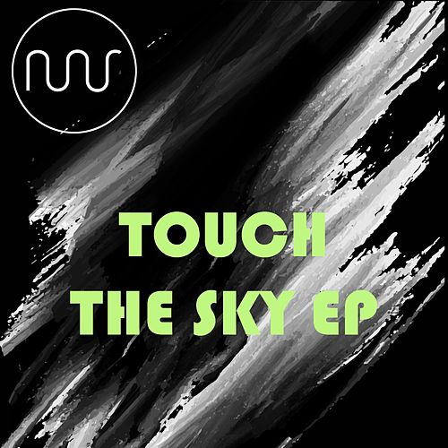 Touch The Sky EP de Various