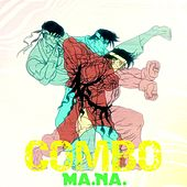 Play & Download Combo by Mana | Napster