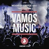 Play & Download Miami Clubside 2017 by Various Artists   Napster