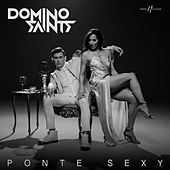 Play & Download Ponte Sexy by Domino Saints | Napster
