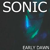 Early Dawn by Sonic