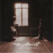 A Breath Away by Mary Barrett