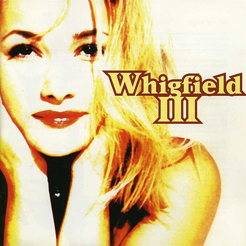 Whigfield 3 by Whigfield