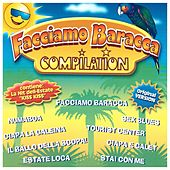 Facciamo baracca (Compilation) by Various Artists