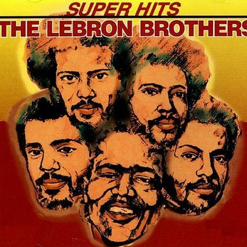 Super Hits de The Lebron Brothers