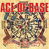 Play & Download Waiting for Magic (Total Remix) by Ace Of Base | Napster